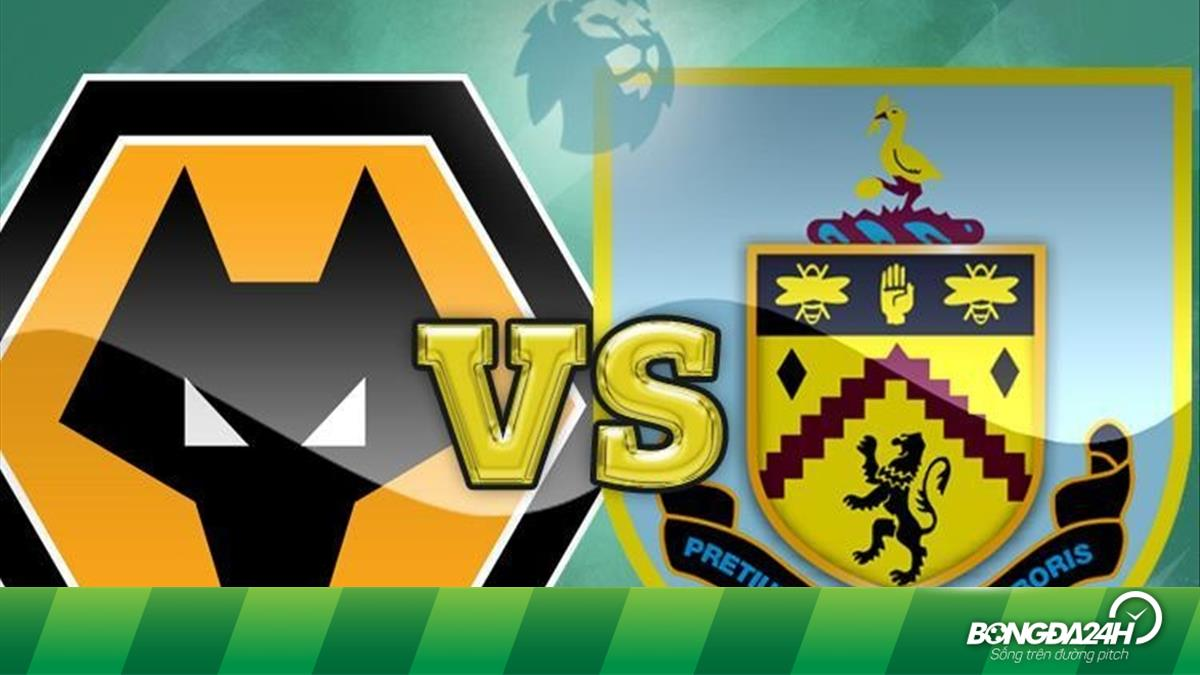 Nhận định Wolves vs Burnley 22h30 ngày 25/8 (Premier League 2019/20)
