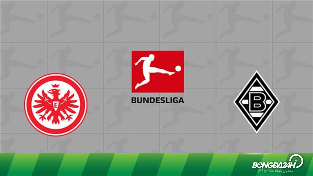 Nhận định bóng đá Frankfurt vs Gladbach 23h30 ngày 16/5 (Bundesliga 2019/20)