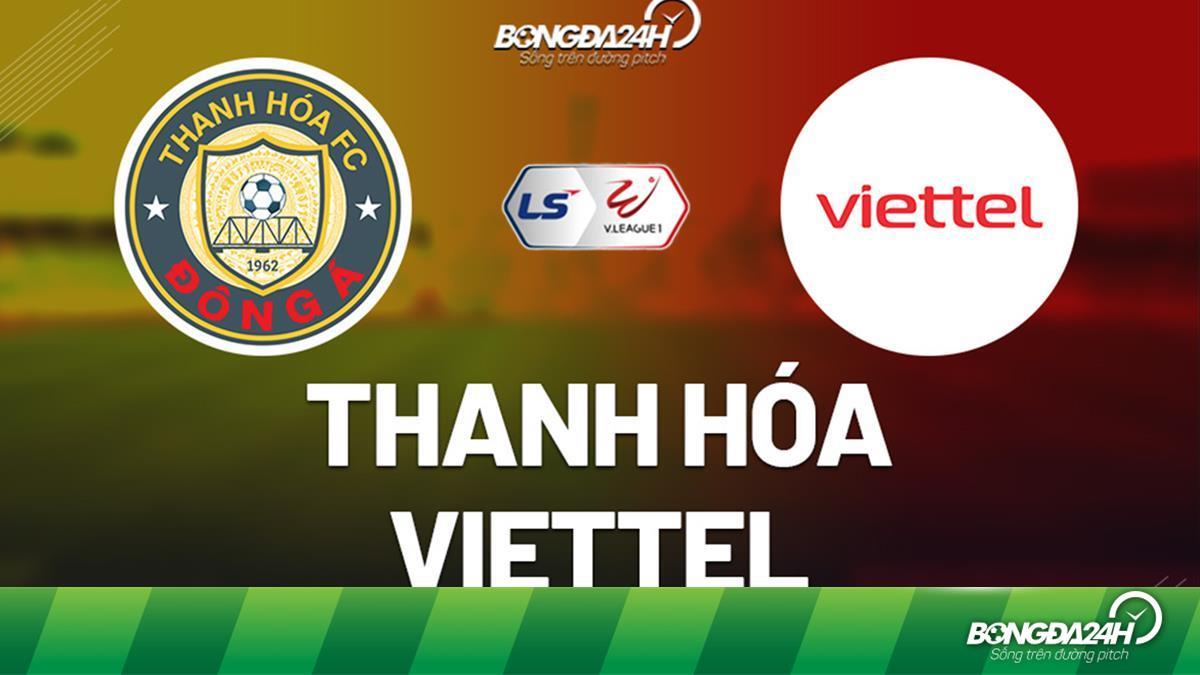 Link xem trực tiếp Thanh Hóa vs Viettel 17h00 hôm nay 24/1 (Vòng 2 V.League 2021)