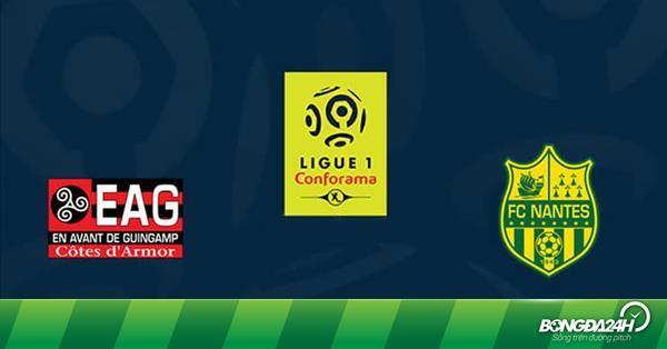 Nhận định Guingamp vs Nantes 21h00 ngày 3/3 (Ligue 1 2018/19)
