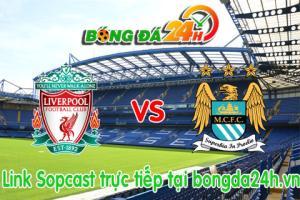 Link sopcast Liverpool vs ManCity (19h00-01/03)