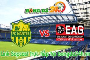 Link sopcast Nantes vs Guingamp (20h00-01/03)