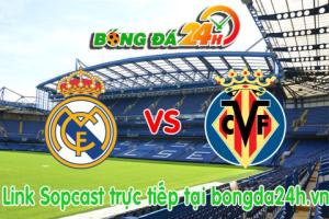 Link sopcast Real Madrid vs Villarreal (03h00-02/03)