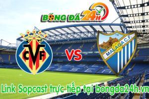 Link sopcast Villarreal vs Malaga (00h00-18/05)