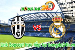 Link sopcast Juventus vs Real Madrid  (01h45-06/05)