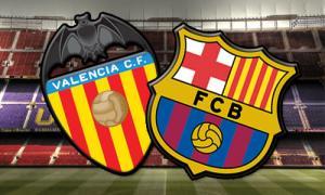 TRỰC TIẾP Valencia vs Barca trận đấu bán kết cúp Nhà vua TBN 2015/2016 03h00 ngày 11/2