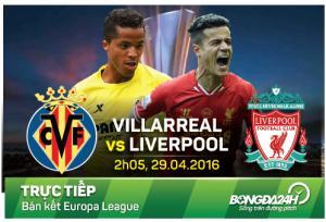 TRỰC TIẾP Villarreal 0-0 Liverpool (Hiệp 1): Thế trận sôi nổi nhưng không hấp dẫn