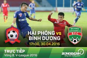 TRỰC TIẾP Hải Phòng vs Becamex Bình Dương vòng 8 V-League 2016 17h00 ngày 30/4