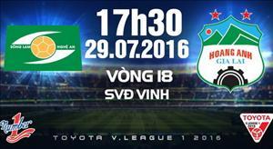 TRỰC TIẾP SLNA vs HAGL vòng 18 V-League 2016 17h30 ngày 29/7