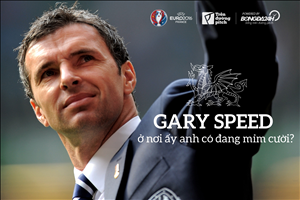 Gary Speed, o noi ay anh co dang mim cuoi?