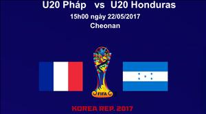 U20 Pháp 3-0 U20 Honduras (KT): Hậu duệ Les Bleus thắng dễ trận ra quân