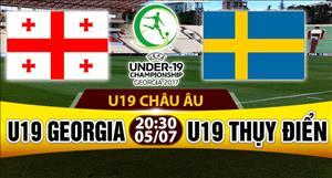 Nhận định U19 Georgia vs U19 Thụy Điển 20h30 ngày 5/7 (U19 Châu Âu 2017)