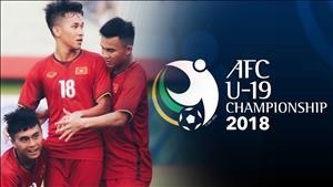 VCK U19 châu Á 2018: U19 Việt Nam viết tiếp giấc mơ World Cup?