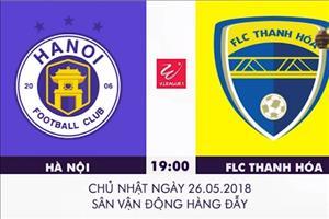 Nhan dinh Ha Noi vs Thanh Hoa (19h00 ngay 26/5): Can buoc chu nha