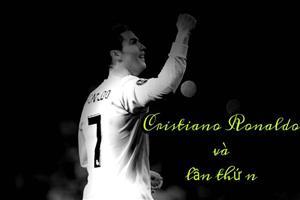 Bài dự thi Ấn tượng World Cup: Cristiano Ronaldo và lần thứ n