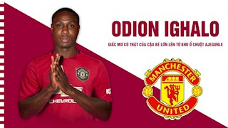 VIDEO: Odion Ighalo - Man United: Giấc mơ có thật của cậu bé lớn lên từ khu ổ chuột Ajegunle