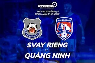 Nhận định bóng đá Svay Rieng vs Quảng Ninh 18h00 ngày 11/3 (AFC Cup 2020)