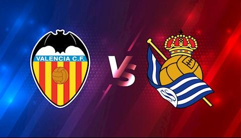 Nhận định bóng đá Valencia vs Sociedad 21h15 ngày 11/4 (La Liga 2020/21)