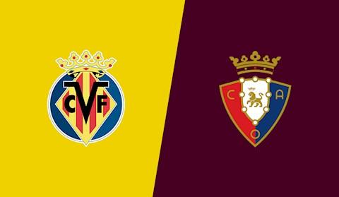 Nhận định bóng đá Villarreal vs Osasuna 19h00 ngày 11/4 (La Liga 2020/21)