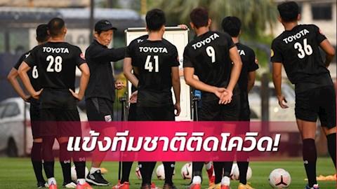 Hai tuyển thủ nhiễm Covid-19, Thái Lan đau đầu trước vòng loại World Cup 2022