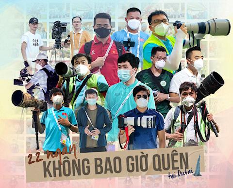 Phóng viên đưa tin ĐT Việt Nam tại UAE: 22 ngày không bao giờ quên!