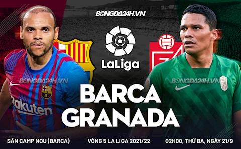 Nhận định Barca vs Granada (2h ngày 21/9): Lấy lại thể diện