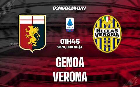 Nhận định, dự đoán Genoa vs Verona 1h45 ngày 26/9 (Serie A 2021/22)