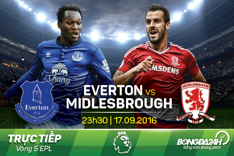 Truc tiep: Everton - Midlesbrough