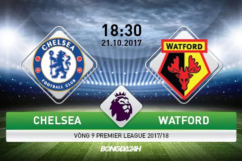 Giai ma tran dau Chelsea vs Watford 18h30 ngay 2110 (Premier League 201718) hinh anh goc