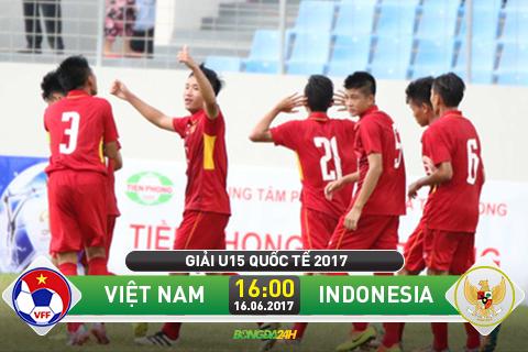 TRUC TIEP U15 Viet Nam vs U15 Indonesia 16h00 ngay 166 (U15 quoc te 2017) hinh anh goc