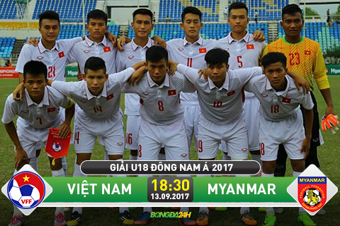 TRUC TIEP U18 Viet Nam vs U18 Myanmar 18h30 ngay 139 (U18 Dong Nam A 2017) hinh anh goc