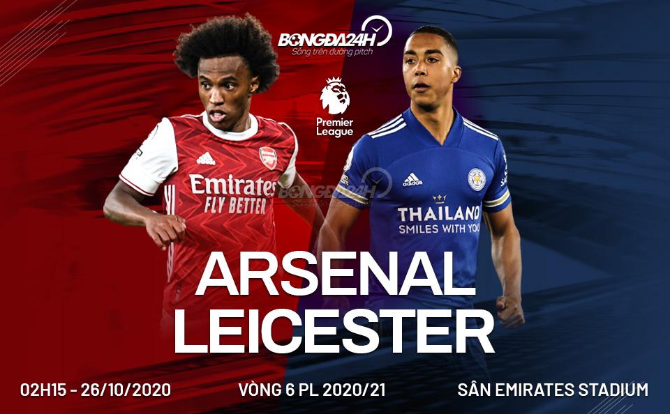 Nhận định Arsenal vs Leicester (02h15 ngày 26/10): Pháo diệt cáo