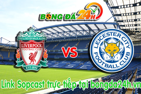 Link sopcast Liverpool vs Leicester (22h00-0101) hinh anh