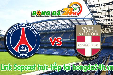 Link sopcast PSG vs Evian TG (20h00-1801) hinh anh