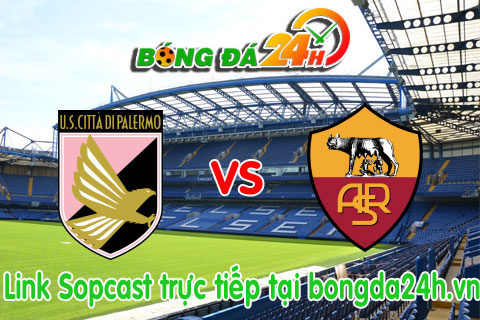 Link sopcast Palermo vs Roma (20h00-0410) hinh anh