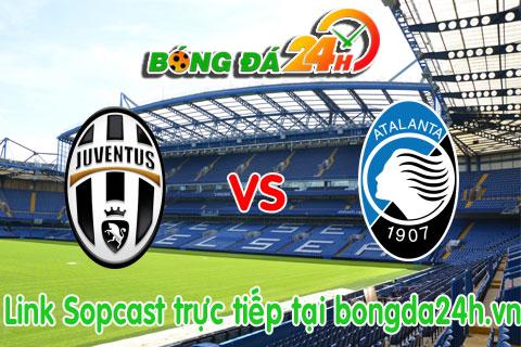 Link sopcast Juventus vs Atalanta (21h00-2510) hinh anh