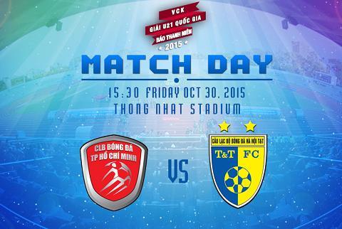 TRUC TIEP U21 TP Ho Chi Minh vs U21 Ha Noi T&T Duy Manh, Quang Hai, Duc Huy ra san tu dau hinh anh