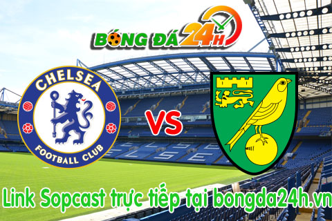 Link sopcast Chelsea vs Norwich (22h00-2111) hinh anh