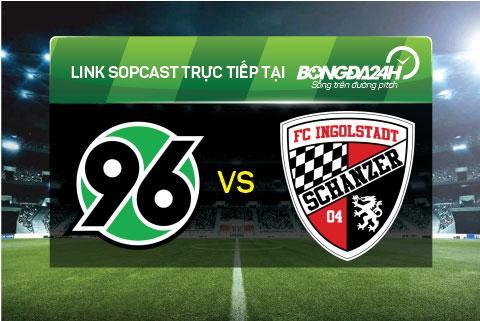 Link sopcast xem truc tiep Hannover 96 vs Ingolstadt (21h30-2811) hinh anh