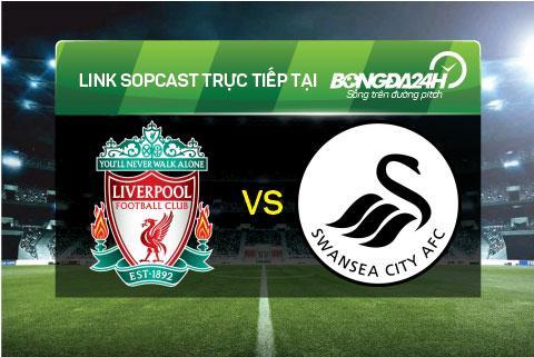 Link sopcast xem truc tiep Liverpool vs Swansea (23h15-2911) hinh anh