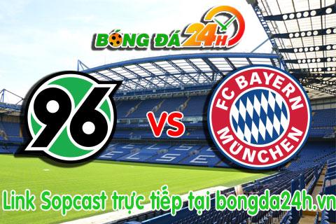 Link sopcast Hannover 96 vs Bayern Munich (21h30-0703) hinh anh
