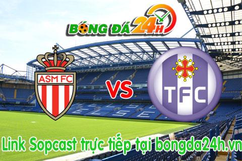 Link sopcast Monaco vs Toulouse (22h00-0305) hinh anh
