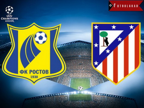 Nhan dinh Rostov vs Atletico Madrid 01h45 ngay 2010 (Champions League 201617) hinh anh