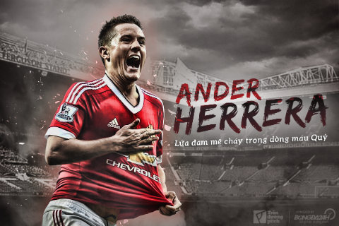 Ander Herrera: Lua dam me chay trong dong mau Quy1