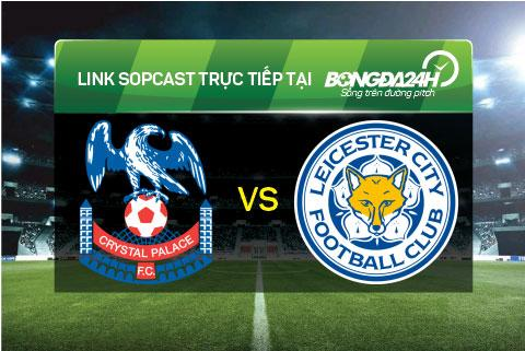 Link sopcast xem truc tiep Crystal Palace vs Leicester (22h00-1903) hinh anh