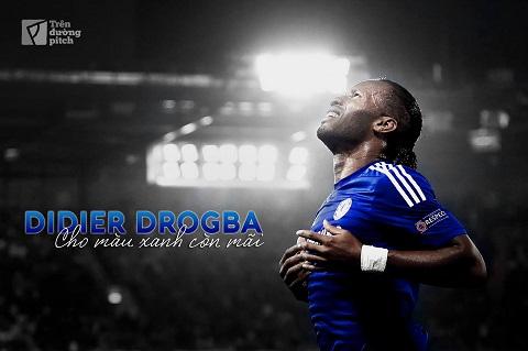Didier Drogba: Cho màu xanh còn mãi