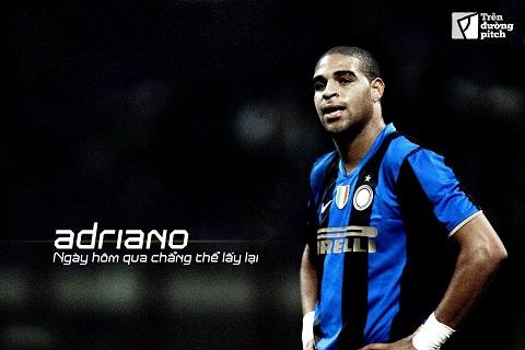 Adriano cua nhung ngay thang huy hoang