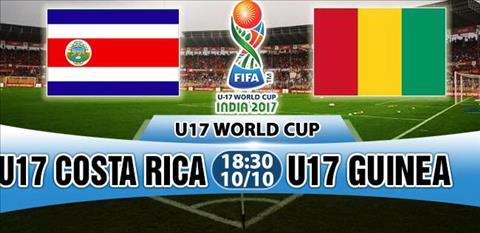 Nhan dinh U17 Costa Rica vs U17 Guinea 18h30 ngay 1010 (VCK U17 World Cup 2017) hinh anh