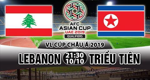Nhan dinh Lebanon vs Trieu Tien 21h30 ngày 1010 (VL Asian Cup 2019) hinh anh