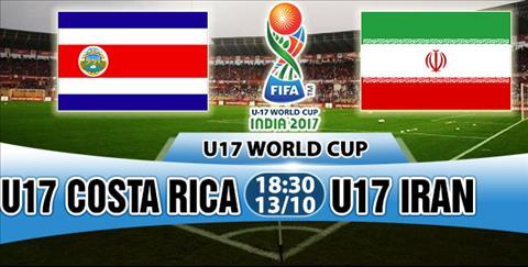 Nhan dinh U17 Costa Rica vs U17 Iran 18h30 ngay 1310 (VCK U17 World Cup 2017) hinh anh